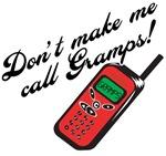 Don't Make Me Call Gramps