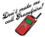 Don't Make Me Call Grandpere!