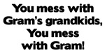 Don't Mess with Gram's Grandkids!