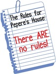 No Rules at Pepere's House