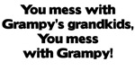 Don't Mess with Grampy's Grandkids