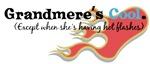 Grandmere's Hot Flashes