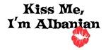 Kiss me, I'm Albanian