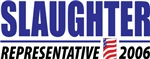 Louise Slaughter for Representative 2006