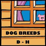Dog Breeds D - H