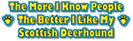 I Like My Scottish Deerhound