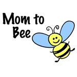 Mom to Bee...