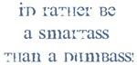 Smart@ss!