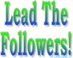 Lead the Followers - Follow the Leader