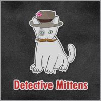 Detective Mittens 