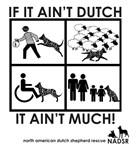 Ain't Dutch Ain't Much