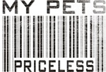 My Pets Priceless Barcode T-shirts & Gifts