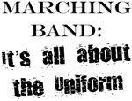 Marching Band About Uniform T-shirts & Gifts