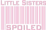 Little Sisters Spoiled Pink Girl T-shirts Gifts
