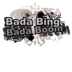 Bada Bing Boom Soprano's Saying T-shirts & Gifts