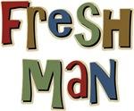 Freshman First Year School T-shirts & Gifts