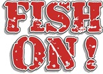 Fish On! t-shirts gifts