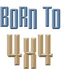 Born to 4x4 Off Road Truck T-shirts Gifts