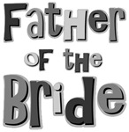 Father of the Bride Wedding Party T-shirts Gifts