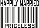 Happily Married Priceless Bar Code T-shirts Gifts