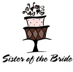 Sister of the Bride Pink Cake T-shirts Gifts