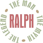 Ralph the Man the Myth the Legend T-shirts Gifts