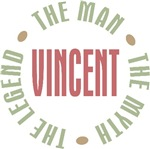 Vincent the Man the Myth the Legend T-shirts Gifts