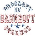 Bancroft College Property Of Custom T-shirts Gifts