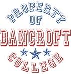 Bancroft College Property Of Custom T-shirts Gifts