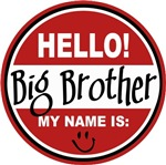 Hello My Name Is Big Brother T-shirts Gifts