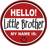 Hello My Name is Little Brother Tag T-shirts Gifts