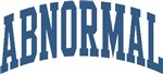 Abnormal Nickname Personalized Tees and Gifts