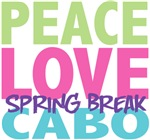 Peace Love Spring Break Cabo Tees Gifts
