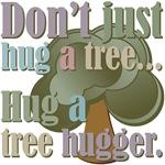 Funny Hug a Tree Hugger Tees Gifts