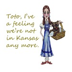 Dorothy Gale from the Wizard of Oz says to Toto, who is in a handbasket: Toto, I've a feeling we're not in Kansas any more.