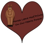 HORSES LEAVE HOOF PRINTS ON THE HEART