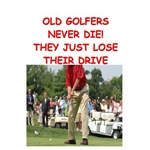 old golfers never die