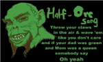 Half Orc Song