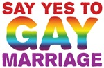 Say Yes To Gay Marriage Shirts