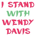 I Stand With Wendy Davis Shirts