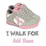 I Walk For Personalized Breast Cancer Shirts