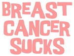Breast Cancer Sucks T Shirts