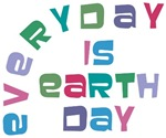 Everyday Is Earth Day T-shirts