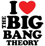 I Love The Big Bang Theory T Shirts