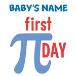Baby's First Pi Day Shirts