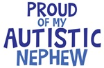 Proud Of My Autistic Nephew Shirts