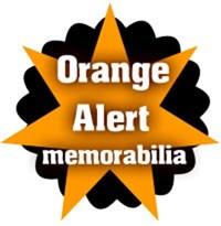Orange Alert Memorabilia
