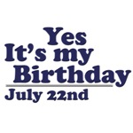 July 22nd Birthday T-Shirts & Gifts