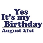 August 21st Birthday T-Shirts & Gifts