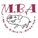 MBA More Bacon Anyone T-Shirts & Gifts
